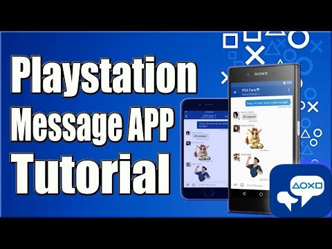 How to GET and USE the Playstation APP to send Messages Fast! (2019)  Android & Ios