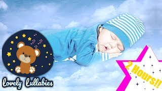 Lullabies Lullaby for Babies Sleep Lullaby Baby Songs Go To Sleep 2 HOURS