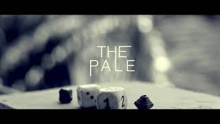 THE PALE | Official Teaser