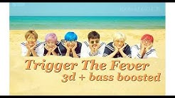 [ 3D + BASS BOOSTED ] NCT DREAM [ 엔시티 드림 ] - Trigger The Fever