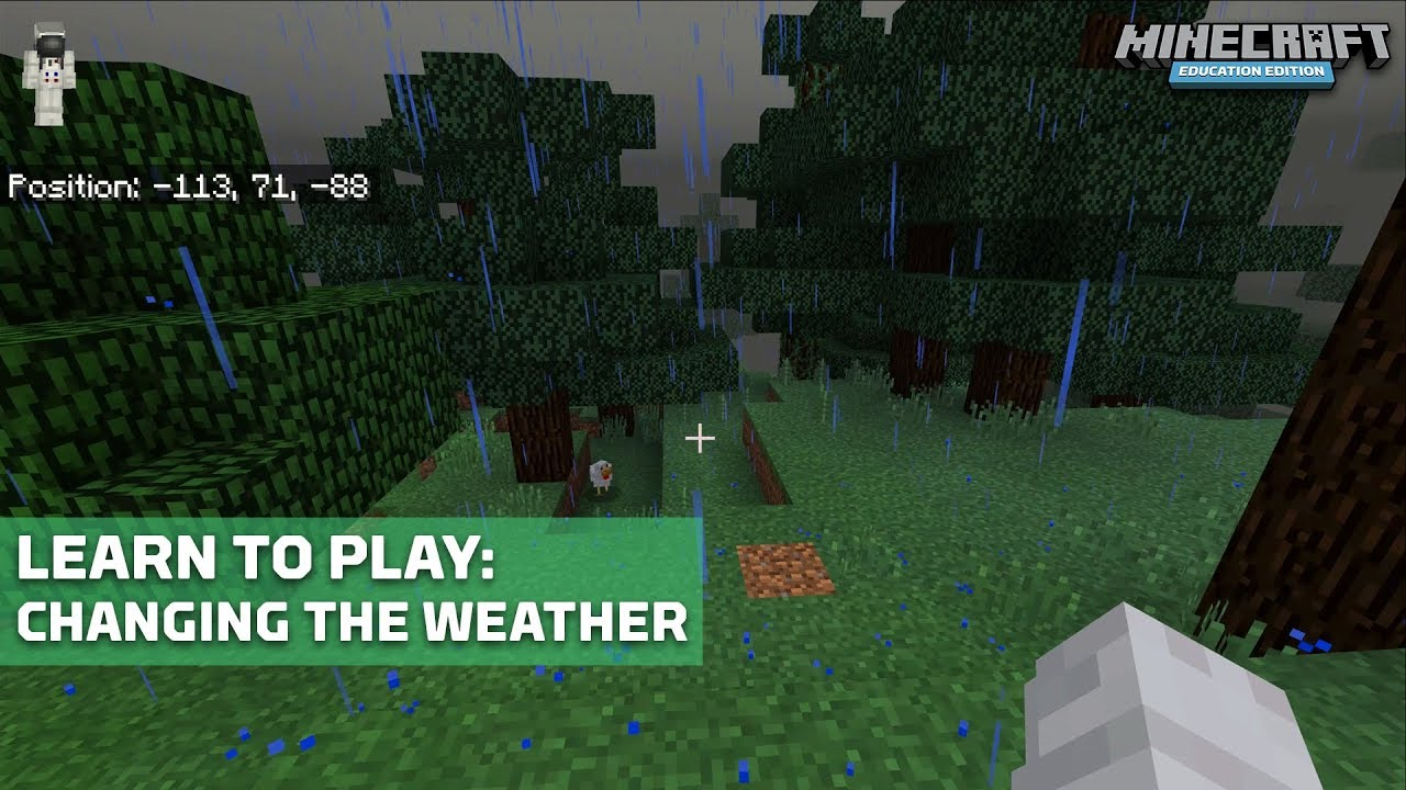 Learn to Play: Changing the Weather