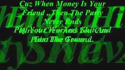 Money  by I fight Dragons lyrics