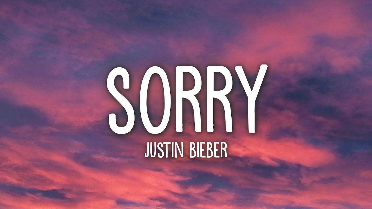 Justin Bieber - Sorry (Lyrics)