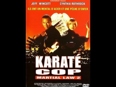 Karaté Cop aka Martial law 2 jeff wincott,cynthia rothrock Vf GoKuLuDo