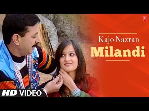 Kajo Nazran Milandi (Bindu Neelu Do Sakhiyan) - Himachali Video Songs
