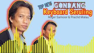 Download lagu Terbaru Gondang Keyboard Seruling Willy Musik Prachd & Roger