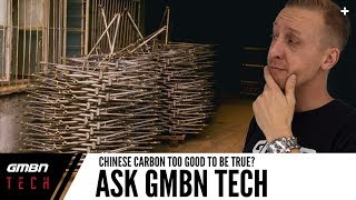 Are Cheap Chinese Carbon Frames Too Good To be True? | Ask GMBN Tech