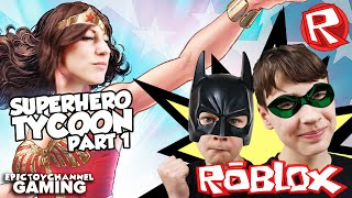 Let's Play ROBLOX Superhero Tycoon Part 1: Roblox Robin & Roblox Batman Upgrades