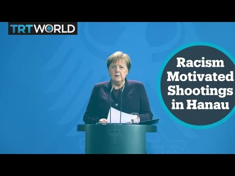 Angela Merkel reacts to deadly shooting in Hanau