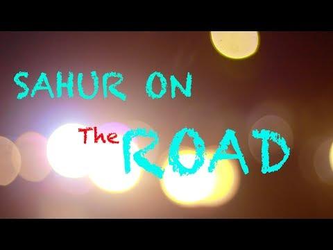 Sahur On The Road