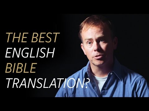 What is the best English Bible translation?