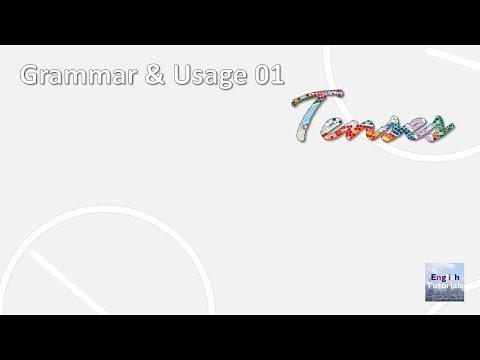 Grammar & Usage 01 - Tenses