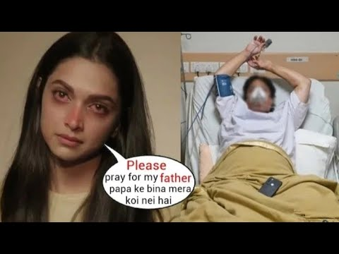 Download Deepika Padukone Crying Badly As Father Prakash Padukone Admitted to Hospital in Serious Condition