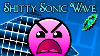 Geometry Dash - 'Shitty Sonic Wave' 100% Complete.