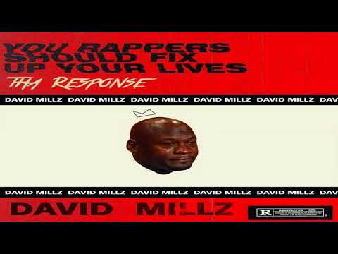 David Millz --You Rappers Should Fix Up Your Lives (Tha Response)