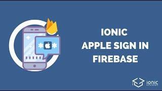How to use Sign In with Apple inside Ionic for Firebase Authentication