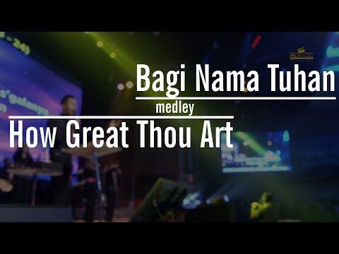 Bagi Nama Tuhan Medley How Great Thou Art By Nico Maryadi