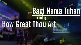Bagi Nama Tuhan medley How Great Thou Art by Nico Maryadi Mp3