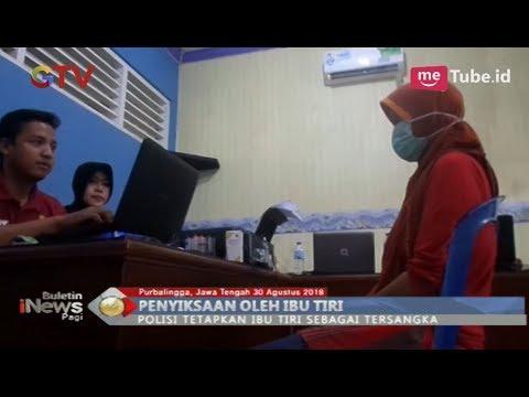 Kasus Penganiayaan Anak SD, Polisi Purbalingga Tetapkan Ibu Tiri Sebagai Tersangka - BIP 31/08