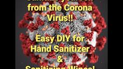 Easy DIY for Hand sanitizer & Sanitizing wipes