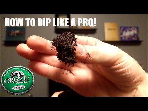 How To Dip Tobacco Correctly!