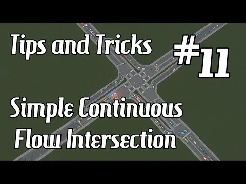 Cities: Skylines - Tips and Tricks #11 - Simple Continuous Flow Intersection