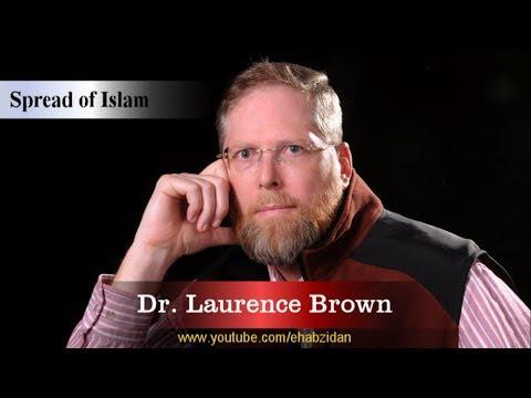 قصة إسلام الطبيب الأمريكي لورنس بروان