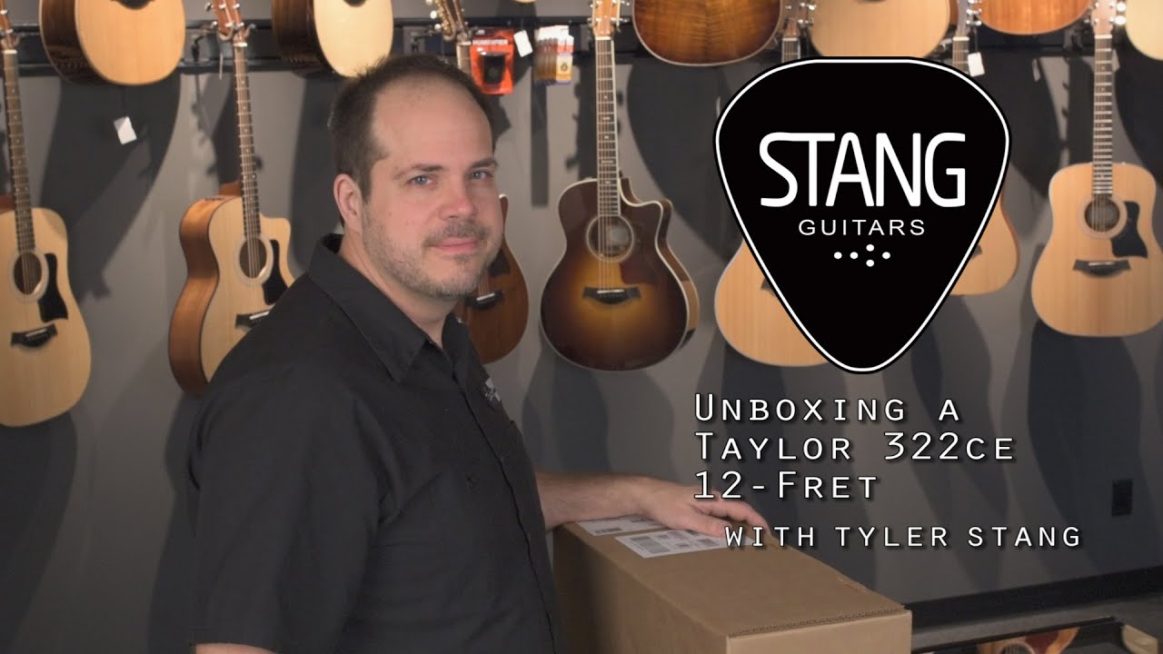 unboxing a taylor 322ce 12 fret youtube