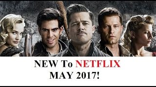 Video NEW TO NETFLIX For MAY 2017! (Awesome Lineup) download MP3, 3GP, MP4, WEBM, AVI, FLV November 2017