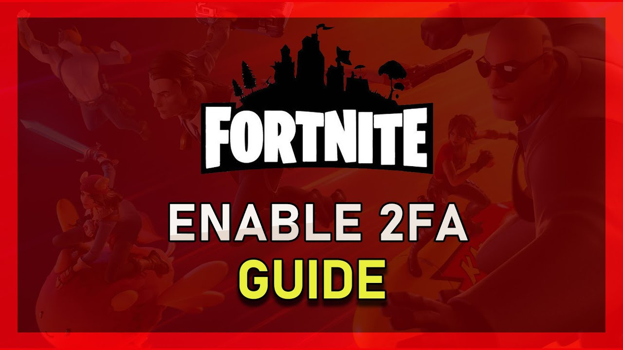 How to Enable Two Factor Authentication in Fortnite! (Epic ...