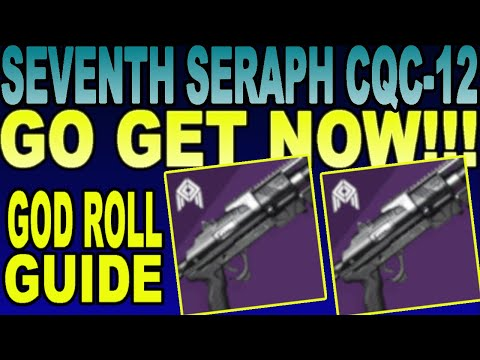 Seventh Seraph CQC-12 Is UNREAL! GET NOW! GOD ROLL GUIDE PvE/PvP   Destiny 2 Season Of Worthy(2020)