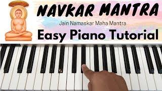 Jain Namaskar Maha Mantra ( NAVKAR MANTRA ) | Easy To Play On Piano