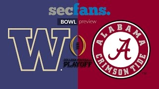 Alabama vs Washington - CFP Preview Show & Breakdown - College Football 2016-17