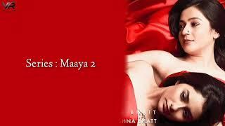 Tera Mera Lyrics   Maaya 2   Leena Jumani & Priyal Gor