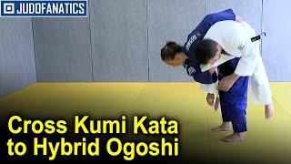 Cross Kumi Kata to Hybrid Ogoshi by Charline Van Snick