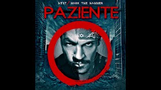 PAZIENTE ZERO - Hyst & Mark The Hammer