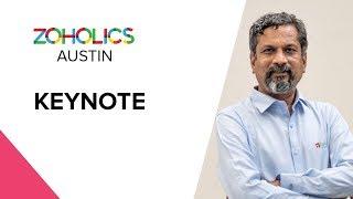 Zoholics 2019:  Keynote - Sridhar Vembu