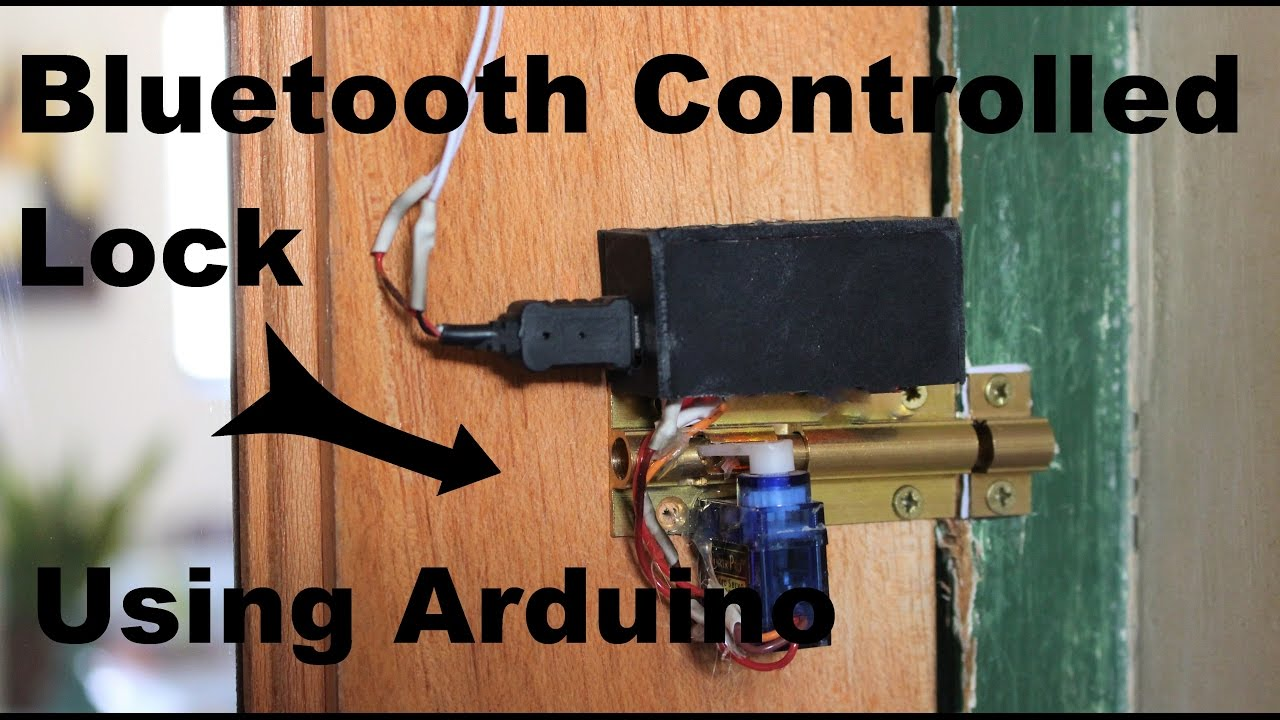 Bluetooth Controlled Lock Using Arduino Tutorial Youtube