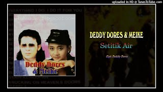 Deddy Dores & Meike - Setitik Air (1991)