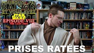 Prises Ratées - Star Wars VIII