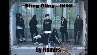 Download Bling Bling - iKON (Dance Cover By FlamErs) MP3
