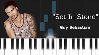 "Guy Sebastian - ""Set In Stone"" Piano Tutorial - Chords - How To Play - Cover"