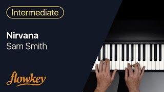 Sam Smith -  Nirvana: Easy Piano Arrangement