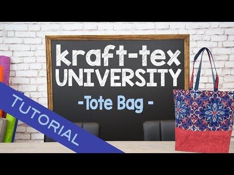 Kraft-tex University: Tote Bag Tutorial
