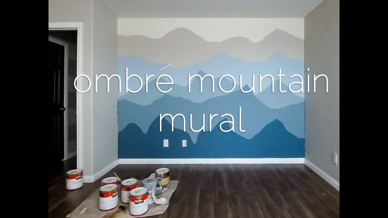 Ombr mountains mural time lapse youtube for How to design a mural