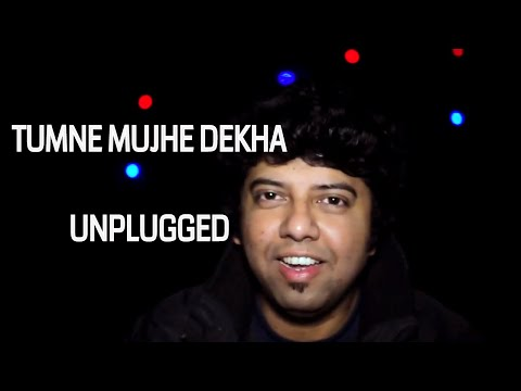 Tumne Mujhe Dekha Reprise | Unplugged Cover | Tamal Chakraborty
