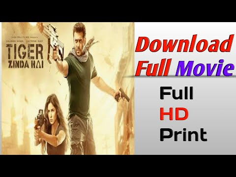 How To Download Tiger Zinda Ha Full Movie || Full Hd Movie