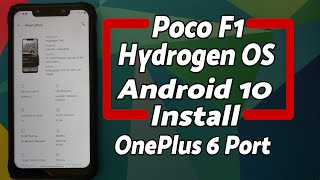 Poco F1 | Install Hydrogen OS 10 | Android 10 | OnePlus 6 Port