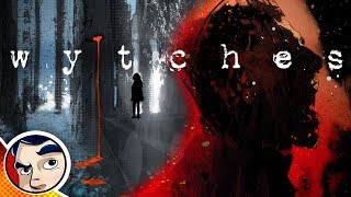Wytches The Scariest Comic Ever - Complete Story   Comicstorian