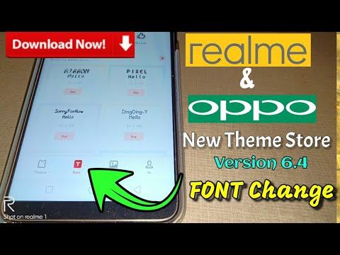 Realme Theme Store 6.4 & Oppo Theme Store 6.4 FONT Change |